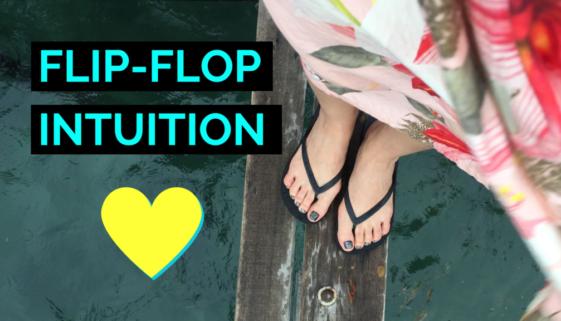 Flip Flop Intuition by Beach T. Weston - Just Beachie Column